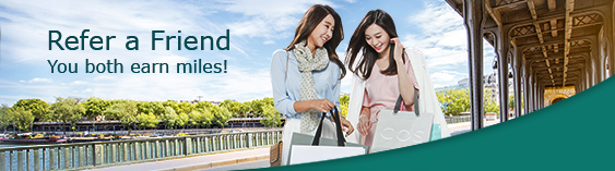 Refer a friend, you both earn miles.